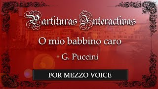 O mio babbino caro KARAOKE FOR MEZZOSOPRANO VOICE - G. Puccini - Key: E-Flat Major