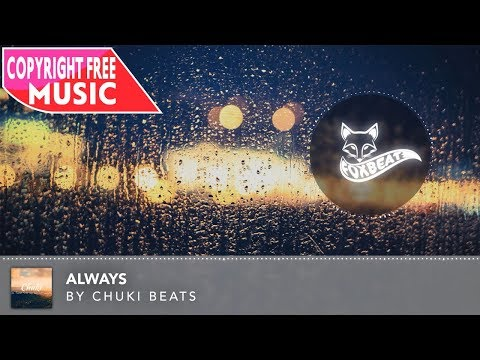 Chuki Beats - Always [Royalty Free Stock Music] (Chill Old School HipHop)