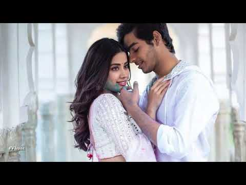 Desi Love In Dhadak Movie - All About Movie Dhadak - Jhanvi Khapoor - Ishaan Kapoor