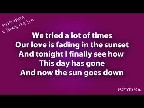 Andre Merrit - Saving The Sun [Lyrics on Screen] M'Fox