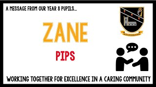 Message from our current Year 8 pupils – Zane