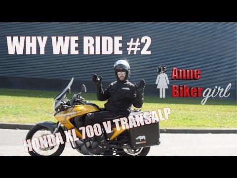 WHY WE RIDE   Honda XL 700 V Transalp  