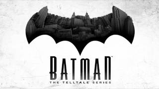 Batman: Soundtrack The Telltale Series - Main Theme