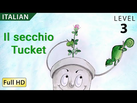 """Tucket the Bucket: Learn Italian with subtitles - Story for Children """"BookBox.com"""""""