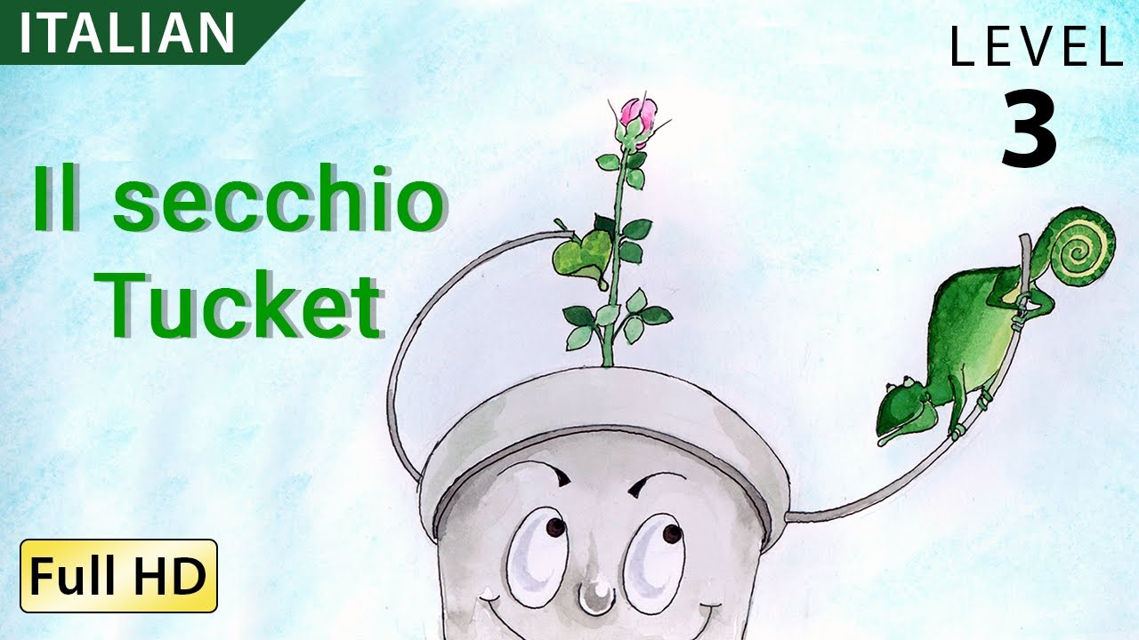 Translations Into Italian: Tucket The Bucket: Learn Italian With Subtitles