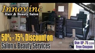 Hyderabad Innovinc Hair And Beauty Salon||excellent Services||grab Free Coupons