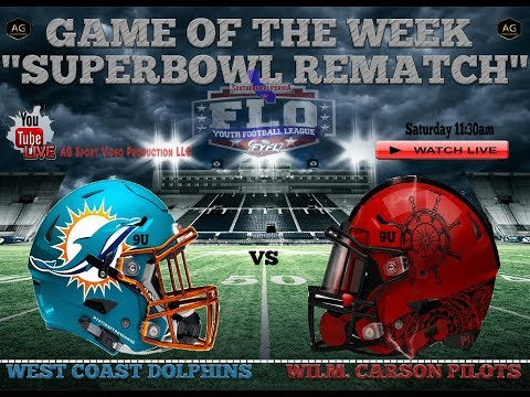 """WILM CARSON PILOTS VS WC DOLPHINS 9U """"SUPERBOWL REMATCH'  GAME OF THE WEEK"""
