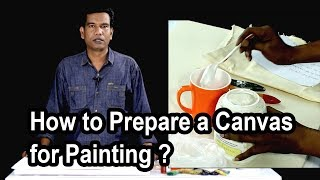 How to Prepare a Canvas for Painting ? Bangla