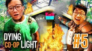 DYING LIGHT ĐỤT #5: CẬN CẢNH TEAM ĐỤT ĐỐT TTGSHOP =))) Ai bảo không stream !!!