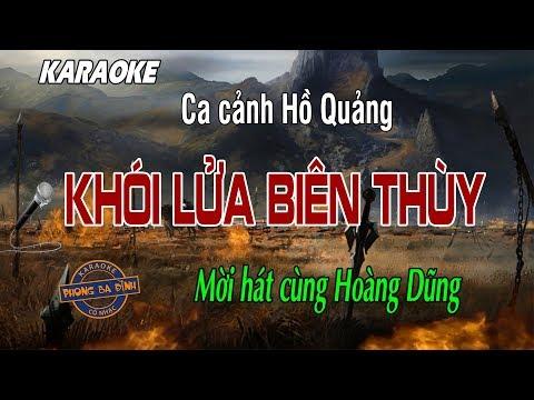 Hồ Quảng | Khói Lửa Biên Thùy | Hát với Hoàng Dũng