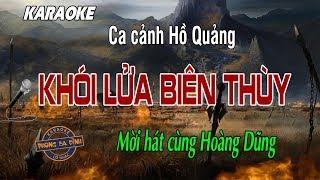 Hồ Quảng   Khói Lửa Biên Thùy   Hát với Hoàng Dũng