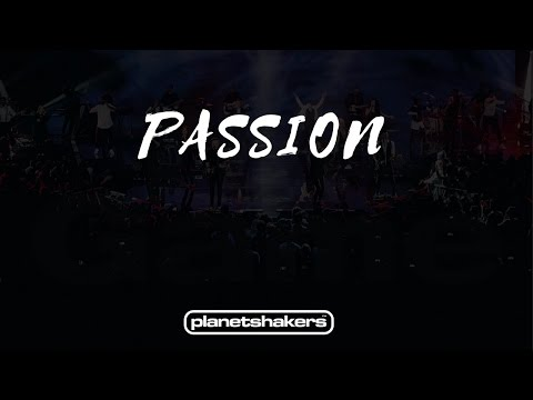 Passion - Planetshakers (2017)