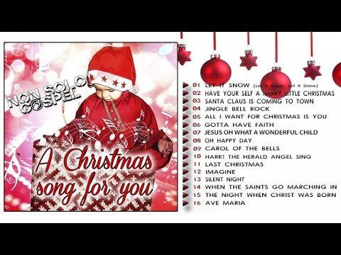 Non Solo Gospel  - A Christmas Song For You - The Greatest Christmas Songs
