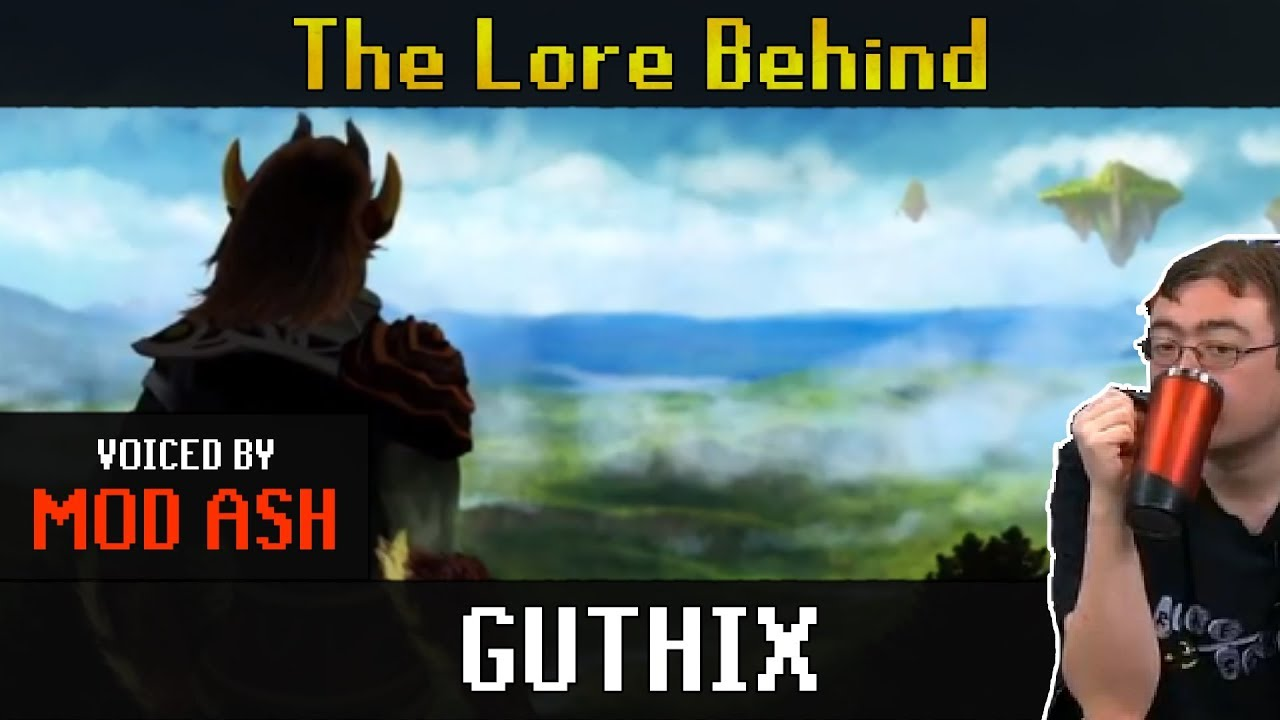 The Lore Behind Guthix - VOICED BY MOD ASH