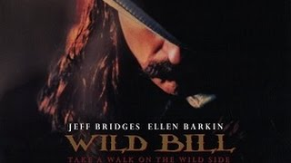 Wild Bill (1995) Jeff Bridges KillCount