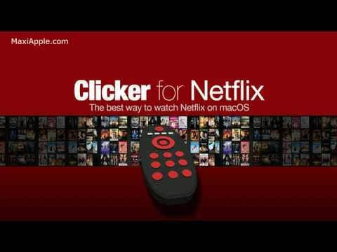 Clicker, The Best Netflix Advanced Player for Mac