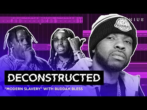 "The Making Of Travis Scott & Quavo's ""Modern Slavery"" With Buddah Bless 