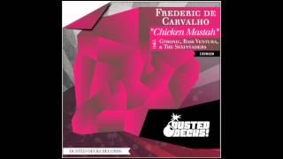 Frederic De Carvalho - Chicken Mastah