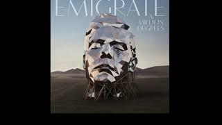 Emigrate - 1234 feat Ben Kowalewicz (Audio)