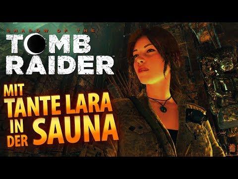 Shadow of the Tomb Raider #012   Mit Tante Lara in der Sauna   Gameplay German Deutsch