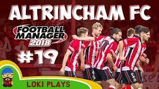 FM18 - Altrincham FC - EP19 - Vanarama National League North - Football Manager 2018