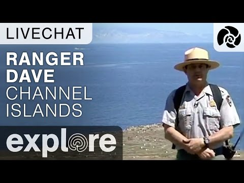 Channel Island Adventures with Ranger Dave - Live Chat