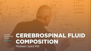 Cerebrospinal Fluid (CSF) Composition