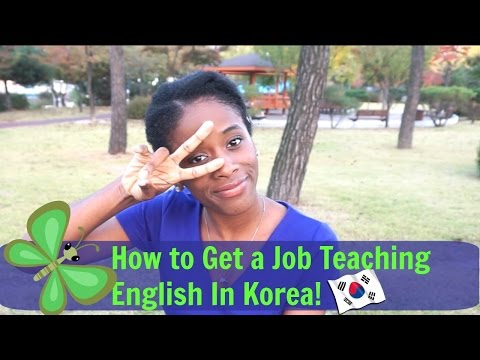 How to get a Job Teaching English In Korea!