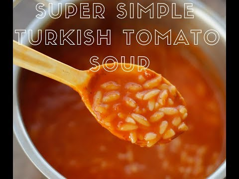 Turkish Food Recipe How to make this Super Simple Tomato Orzo Soup