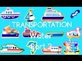 LEARN OCEAN TRANSPORTATION NAMES & SOUNDS WATER TRANSPORTS ANIMAL CARTOON FOR KIDS TO EXPLORE OCEAN