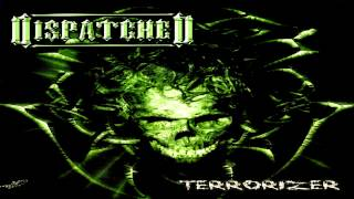 Dispatched - Terrorizer (Full-Album HD) (2004)