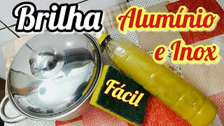 PANELAS BRILHANTES – brilha alumínio caseiro, só misturar e usar