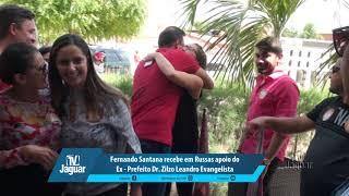 Fernando Santana recebe em Russas apoio do Ex - prefeito Dr. Zilzo Leandro Evangelista
