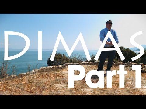 DIMAS - Part One - The Lion (Cub) Of Himara
