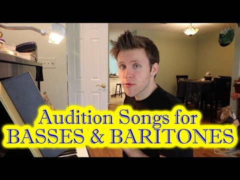 Musical Theatre Audition Songs for BASSES and BARITONES