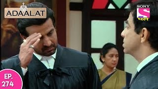 Adaalat - अदालत  - Episode 274 - 23rd June, 2017 thumbnail