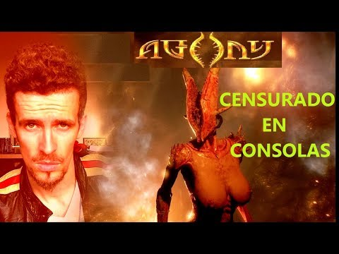 AGONY CENSURADO EN CONSOLAS Y NO EN PC / BULLYING CREATIVO-  Crítica / debate