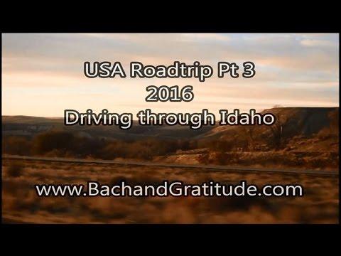 Bach & Gratitude USA Road trip 2016 Pt 3 ID - Driving through Idaho