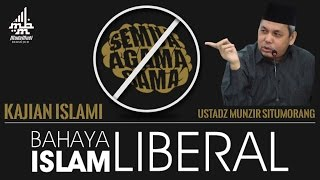 Video kajian islami - bahaya islam liberal - Ustadz Munzir Situmorang download MP3, 3GP, MP4, WEBM, AVI, FLV November 2017