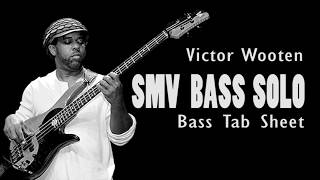 SMV - Victor Wooten Bass Solo (Official Bass Tabs)