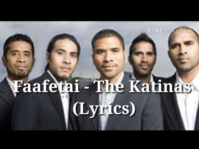 Faafetai - The Katinas (Lyrics) - YouTube