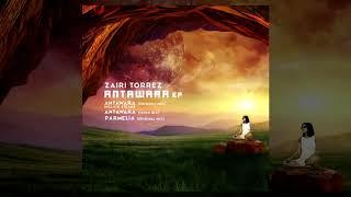 Gambar cover Zairi Torrez  - Antawara Original mix