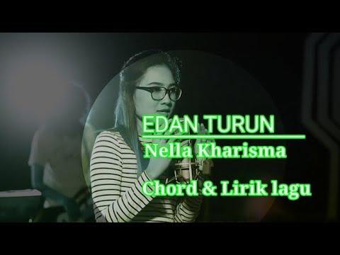 Edan Turun - Nella Kharisma [Chord & Lirik]