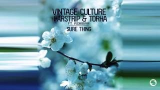 Vintage Culture & Earstrip & Torha feat. Ashibah - Sure Thing (Radio Mix)