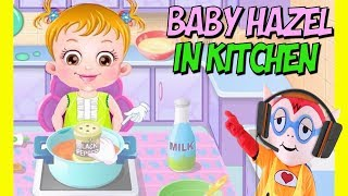 🍔 Baby Hazel Kitchen Time 🍟