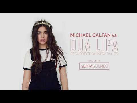 Michael Calfan Vs Dua Lipa - Resurrection New Rules (AlphaSounds Mashup)