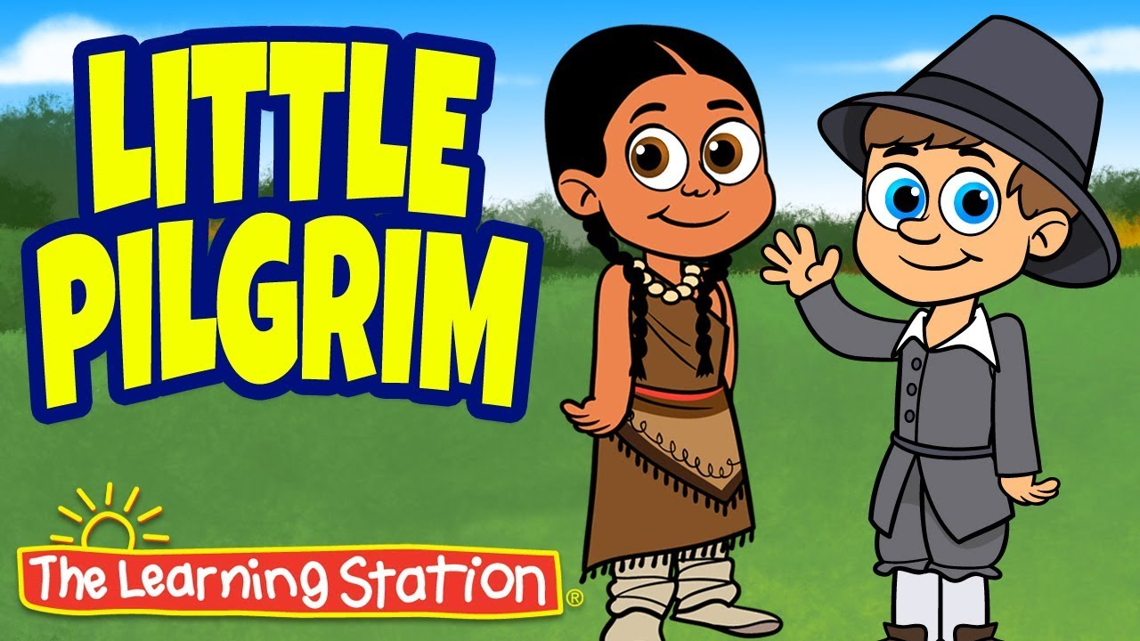 Thanksgiving Songs for Children - Little Pilgrim - Thanksgiving ...
