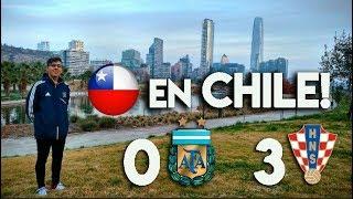 Croacia 3 - Argentina 0 | Reacción desde CHILE | Los chilenos me volvieron loco!