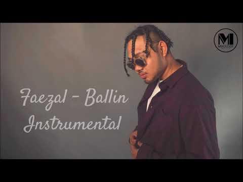 Faezal - Ballin [Instrumental]