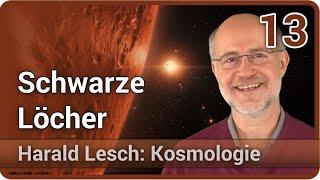Harald Lesch • Schwarze Löcher | Kosmologie (13)